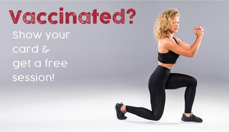 Are You Vaccinated ? To Get Free Session!